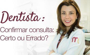 como-fazer-confirmacao-de-consulta-na-odontologia