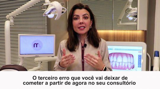 3-erros-no-consultorio-odontologico-que-voce-nao-pode-cometer